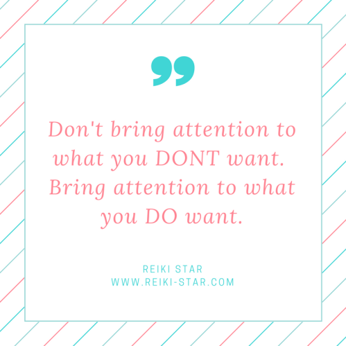 dont-bring-attention-to-what-you-dont-want-bring-attention-to-what-you-do-want-1